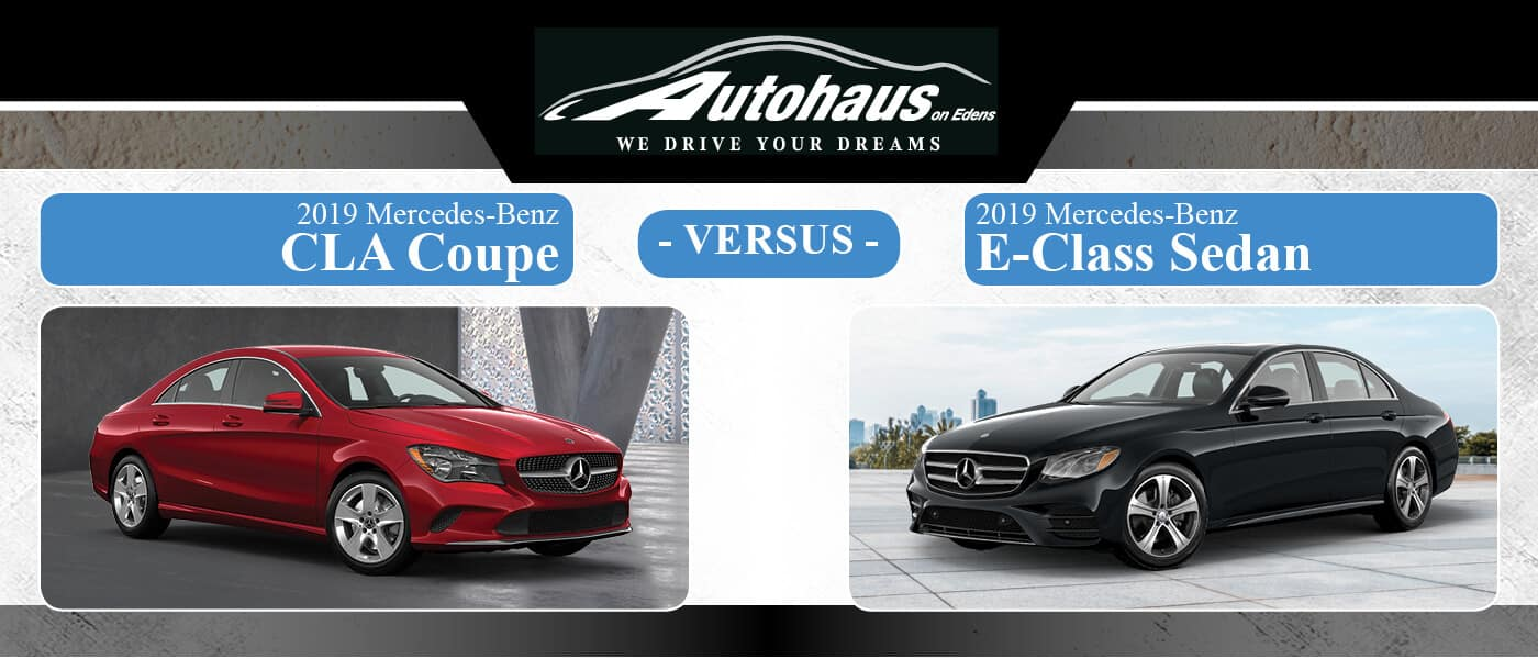 2019 Mercedes-Benz CLA Coupe vs. 2019 Mercedes-Benz E-Class Sedan