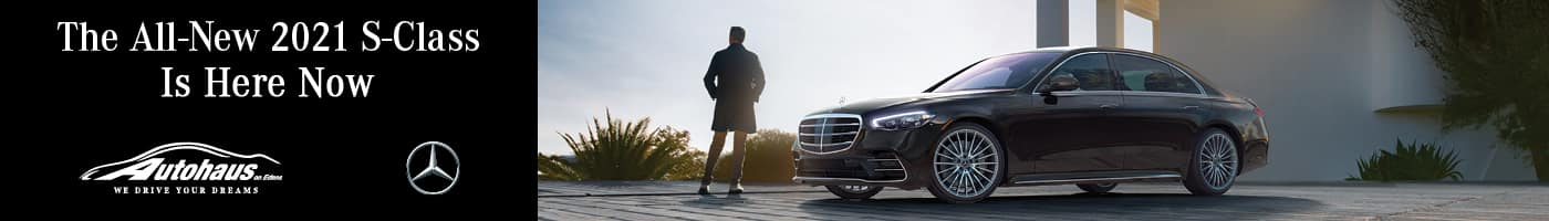 The All-New Mercedes-Benz S-Class is Here Now!