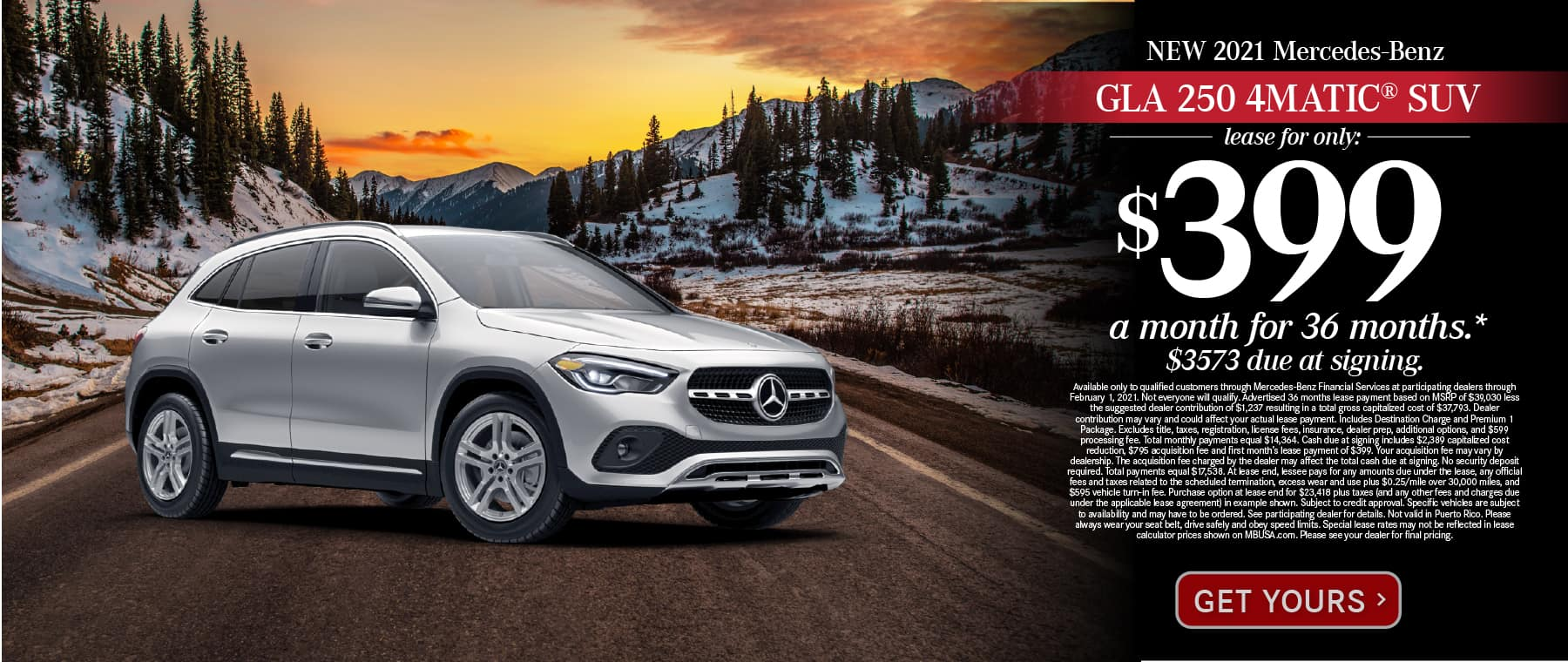 New 2021 Mercedes-Benz GLA 250 4MATIC® Lease for only: $399 a month for 36 months. $3573 due at signing. Get Yours.