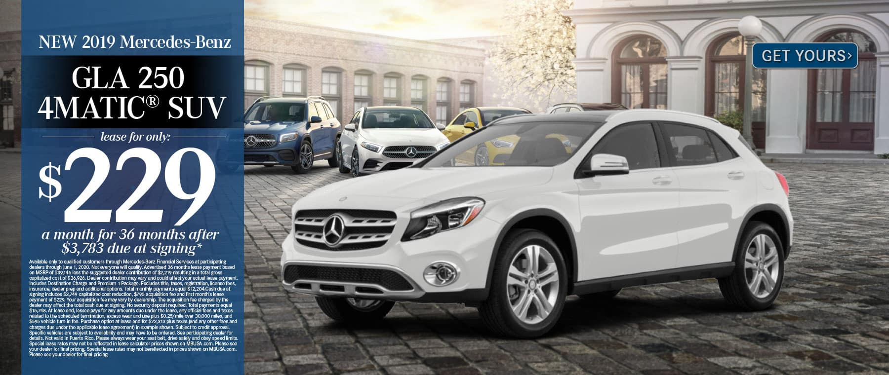 2019 Mercedes-Benz GLA250 $229 a month for 36 months after $3783 due at signing. Get Yours.