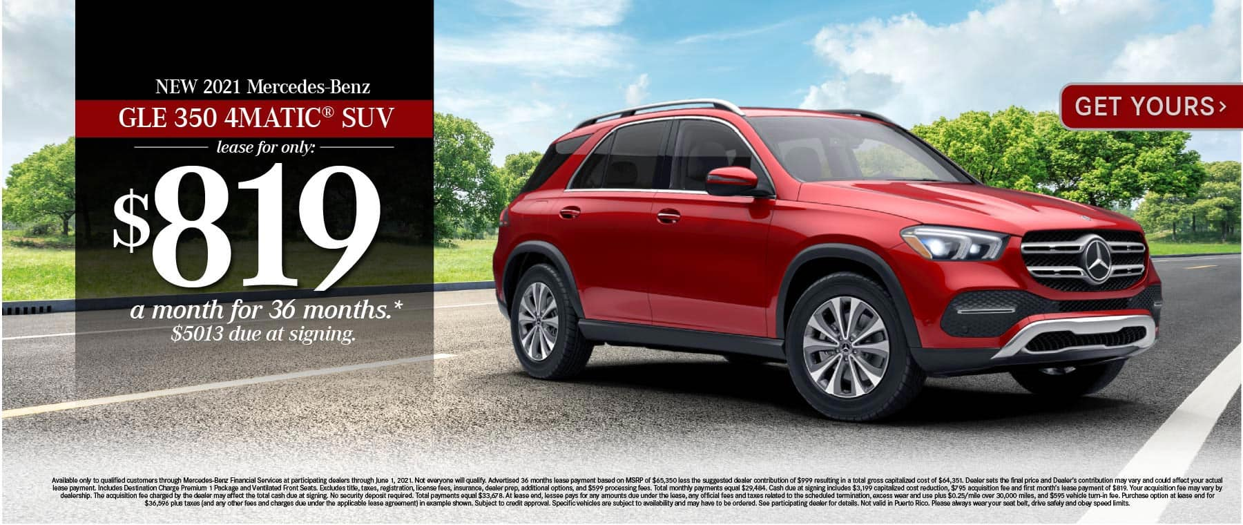 New 2021 Mercedes-Benz GLE 350 4MATIC® Lease for only: $819 a month for 36 months. $5013 due at signing. Get Yours.