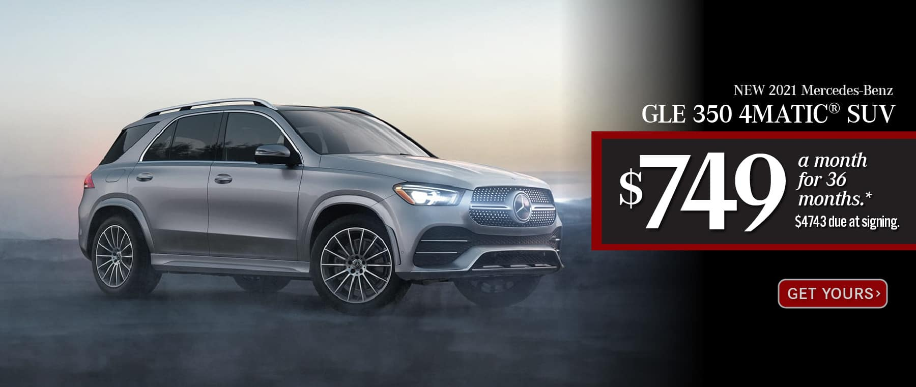 New 2021 Mercedes-Benz GLE 350 4MATIC® Lease for only: $749 a month for 36 months. $4743 due at signing. Get Yours.