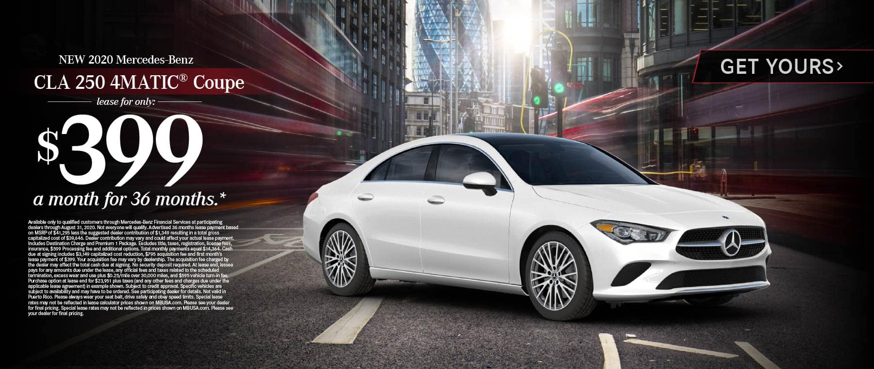2020 Mercedes Benz CLA 250 4MATIC Coupe lease for only: $399 a month for 36 months* Get Yours.