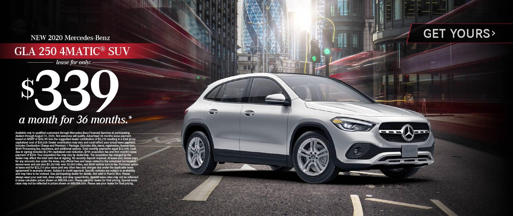 2020 Mercedes Benz GLA 250 4MATIC SUV lease for only: $339 a month for 36 months* Get Yours.