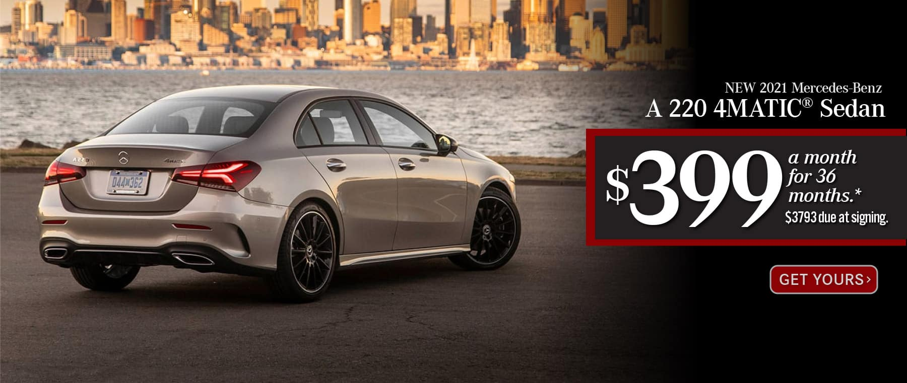 New 2021 Mercedes-Benz A 220 4MATIC® Lease for only: $399 a month for 36 months. $3793 due at signing. Get Yours.