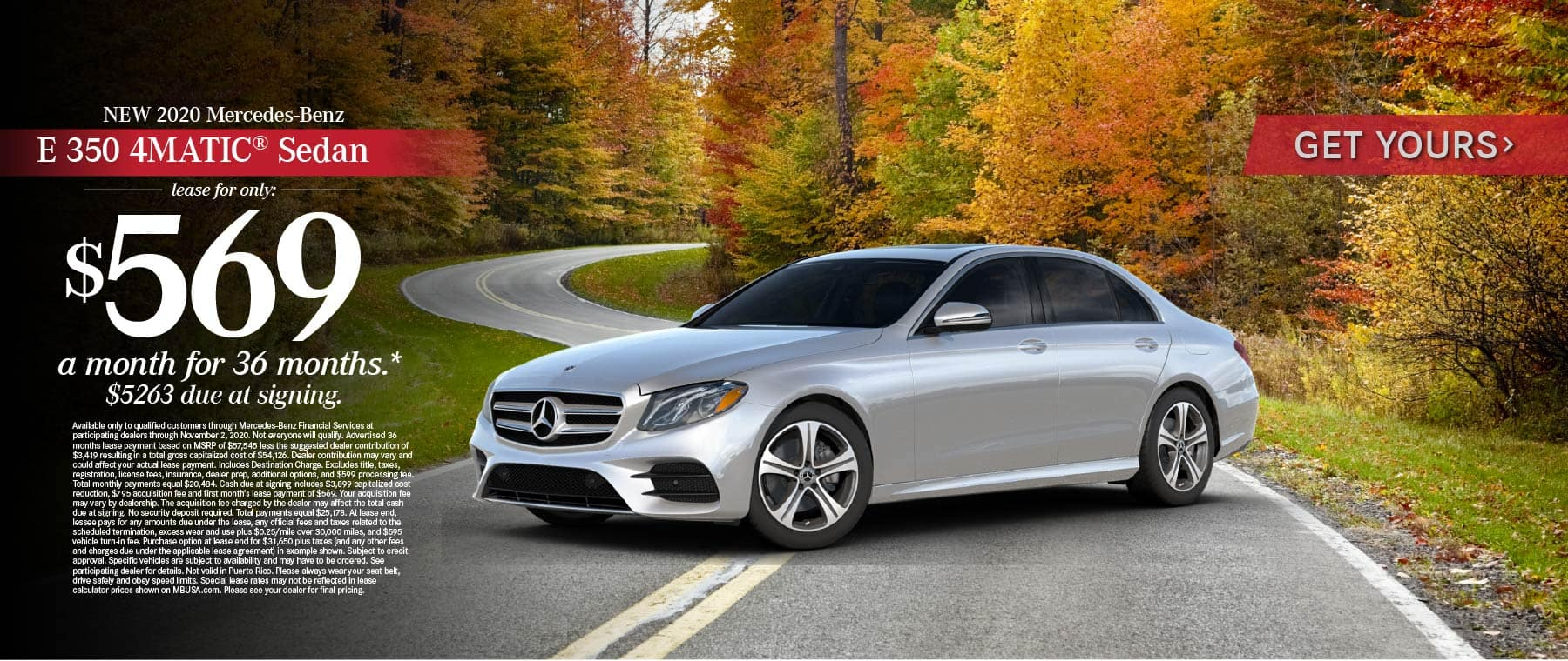 2020 Mercedes Benz E 350 4MATIC Sedan lease for only: $569 a month for 36 months* Get Yours.