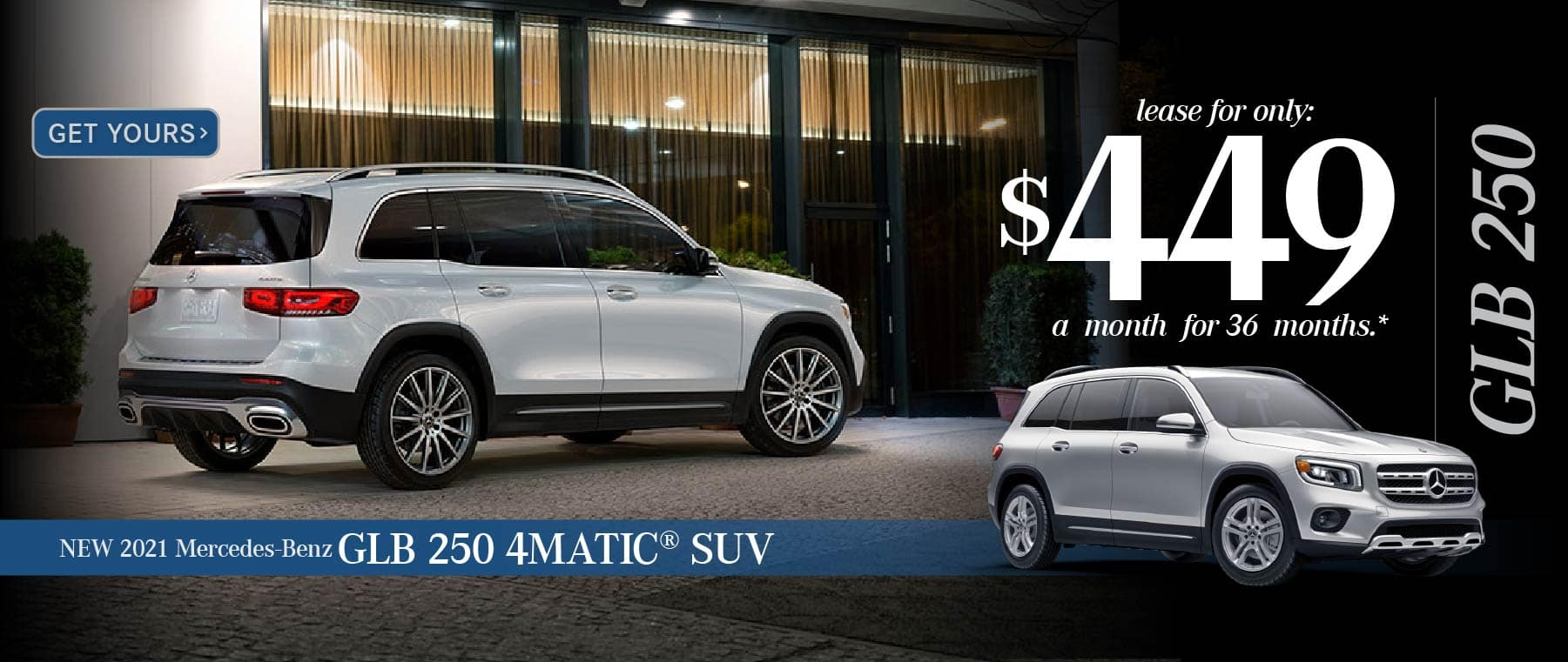 New 2021 Mercedes-Benz GLB 250 - Lease for only $449 a month for 36 months - Get Yours