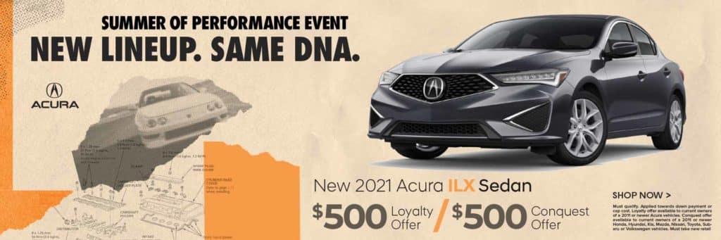 New 2021 Acura ILX $500 Loyalty Cash / $500 Conquest Offer