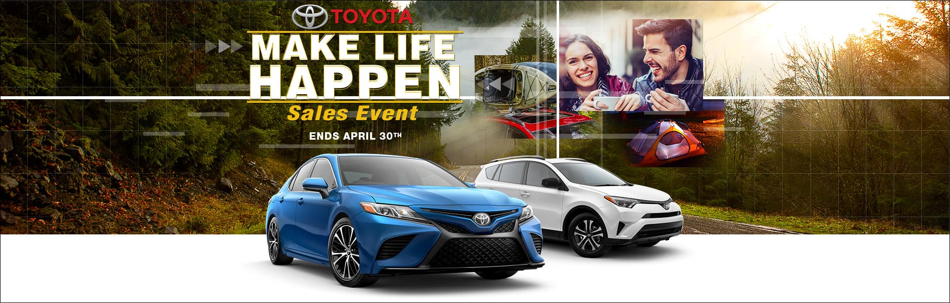 Make Life Happen Sales Event Cain Toyota North Canton Ohio