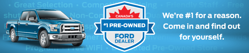 Canada's #1 Pre-Owned Ford Dealer is Capital Ford Lincoln
