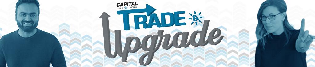 Capital's Trade & Upgrade