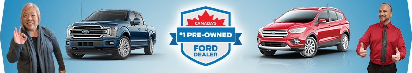 Canada's Number 1 Pre-Owned Ford Dealer