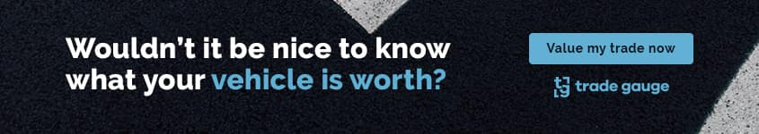 Wouldn't it be nice to know what your vehicle is worth? Value your trade now!