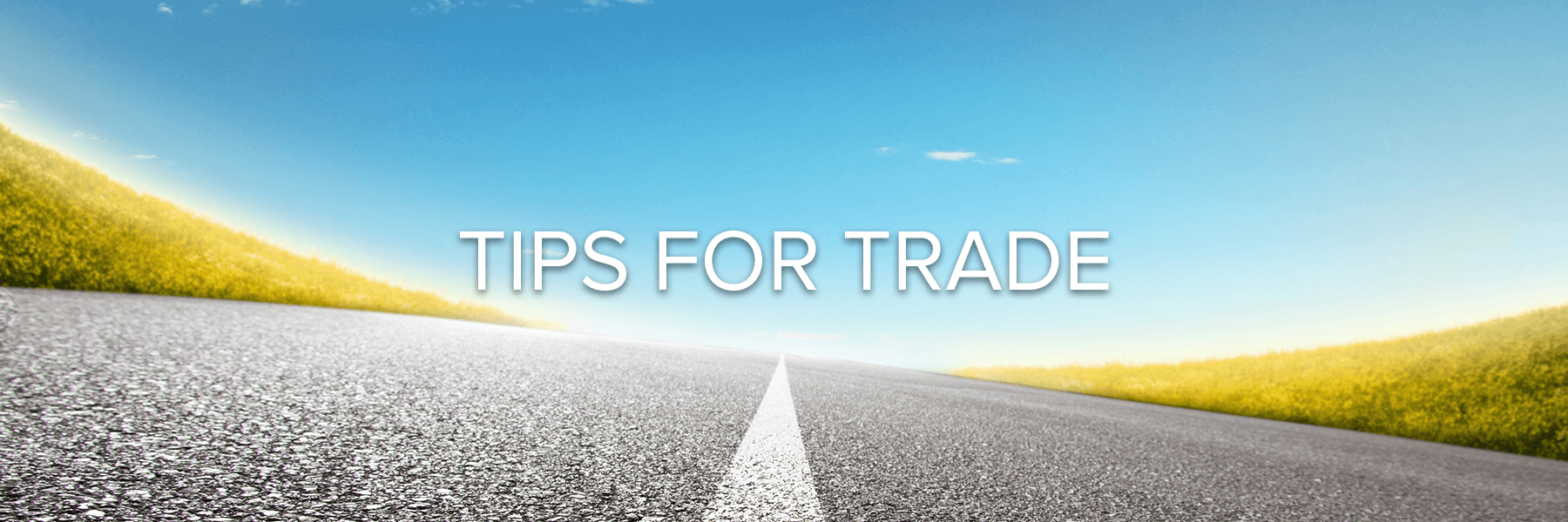 Tips for Trade