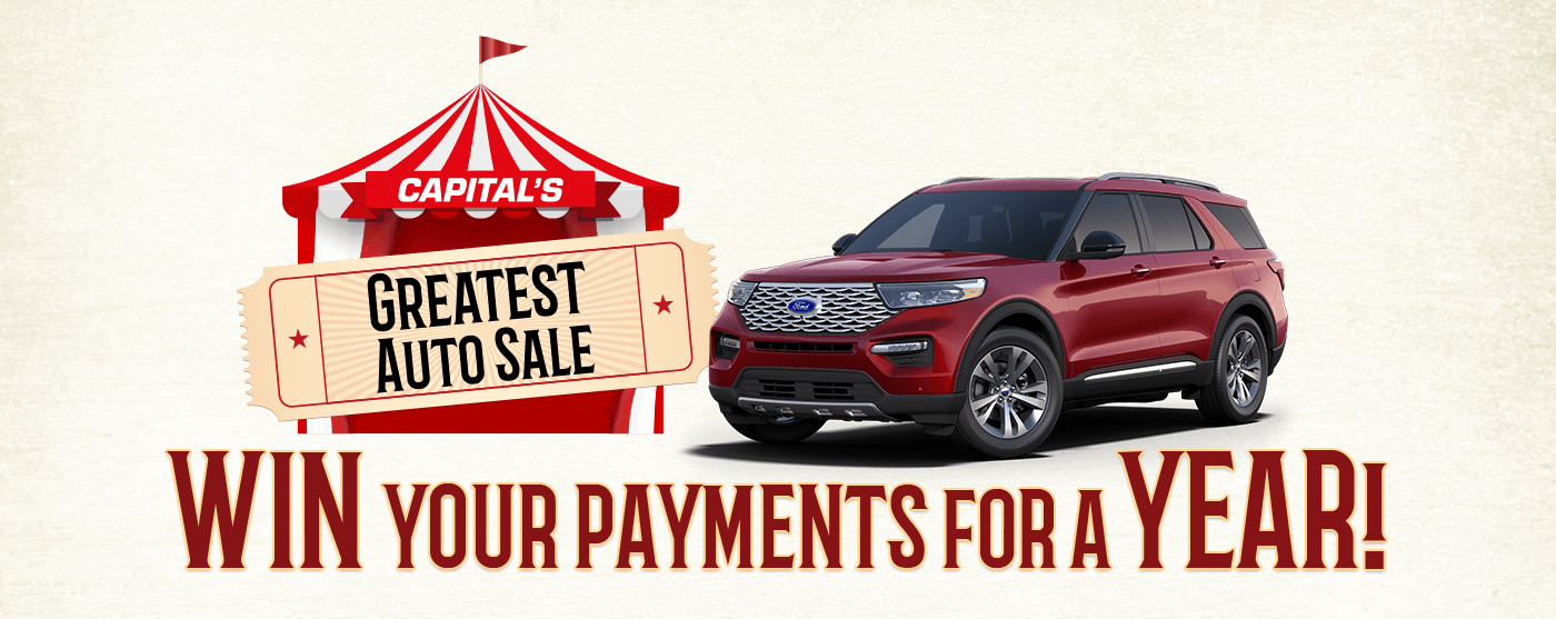 Capital's Greatest Auto Sale • Win Your Payments • 2020 Ford Explorer