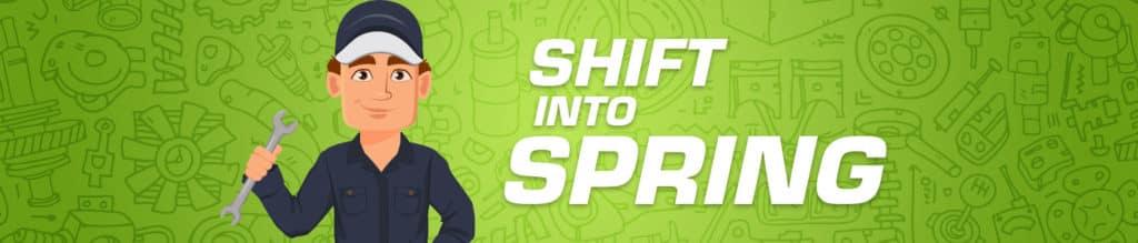 Shift into Spring Service Specials
