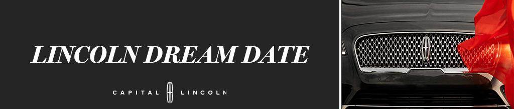 LINCOLN DREAM DATE