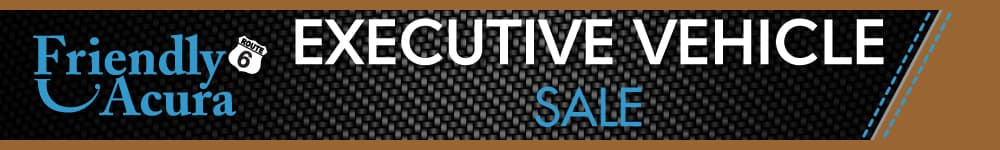 Executive Vehicle Sale | Friendly Acura of Middletown