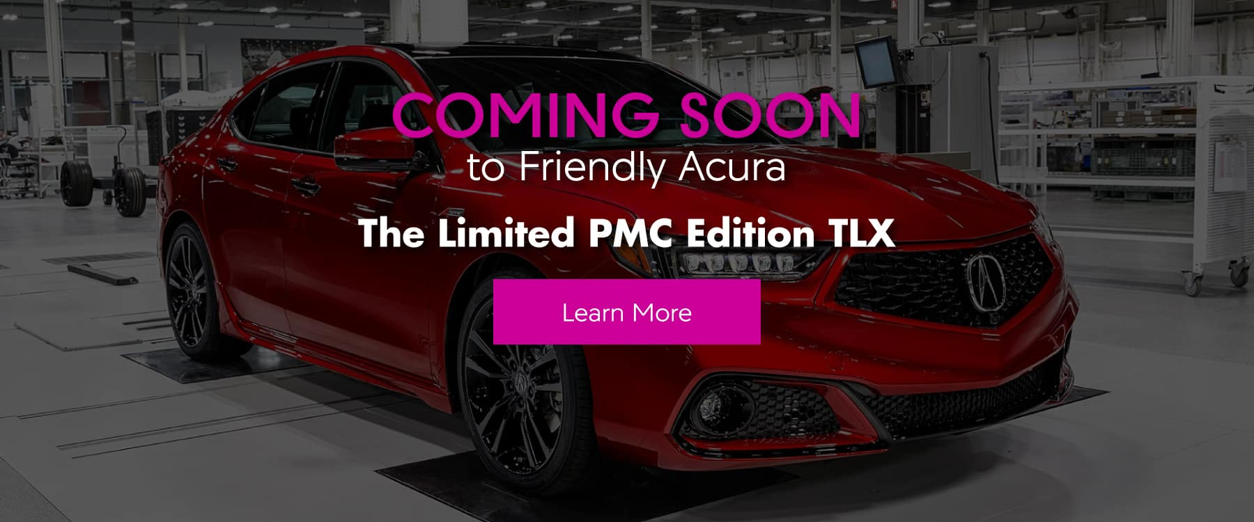 Acura TLX PMC Edition Coming Soon | Friendly Acura of Middletown