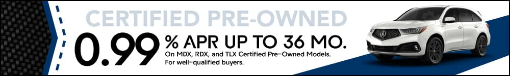 Shop Certified Pre-Owned at 0.99% APR | Friendly Acura of Middletown