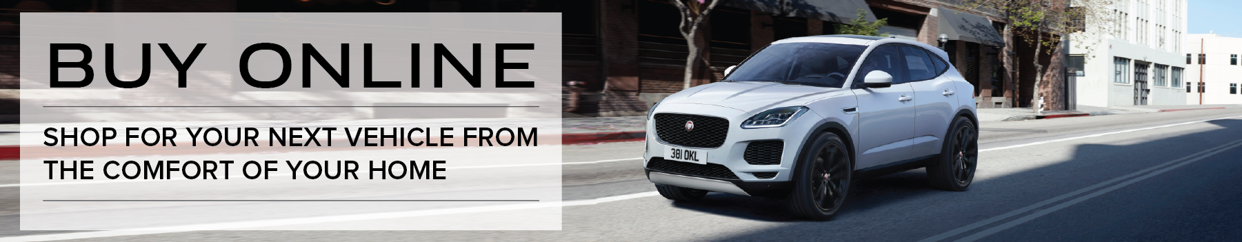 White 2020 Jaguar E-PACE on city roadBuy online - purchase your next vehicle from the comfort of your home. Click to view inventory.