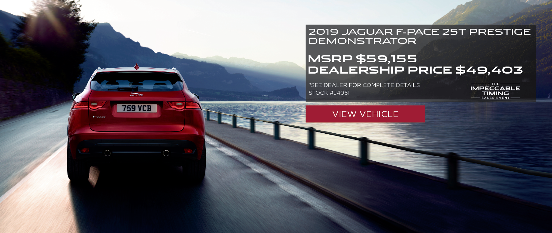 Red 2019 Jaguar F-PACE 25t Prestige Stock on bridge. MSRP $59,155 Dealership Price $49,403 Stock # J4061 . Click to view vehicle. See dealer for complete details.