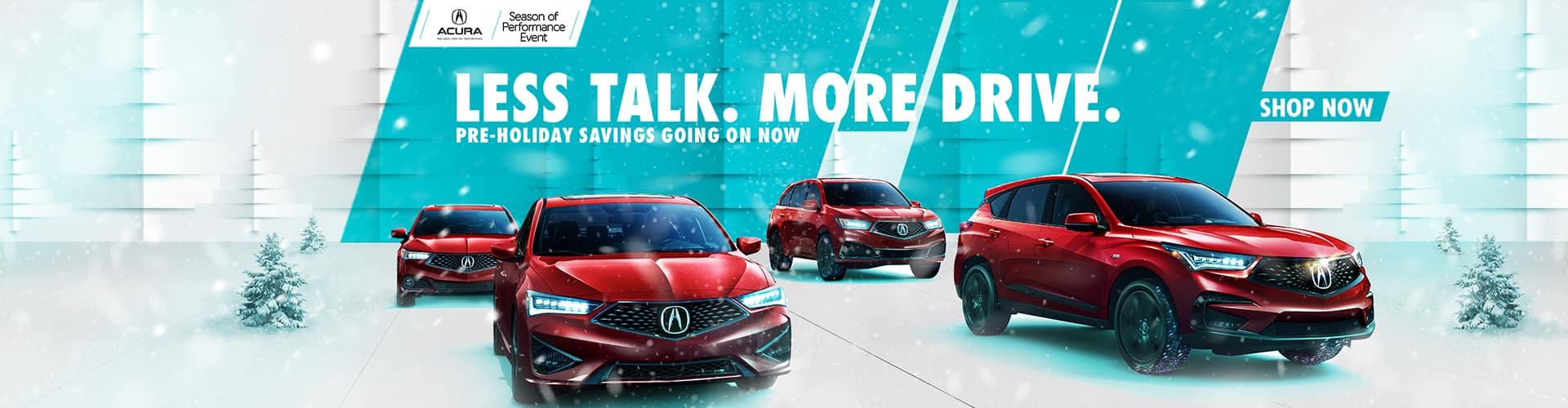 Acura Full Line - Less Talk More Drive.