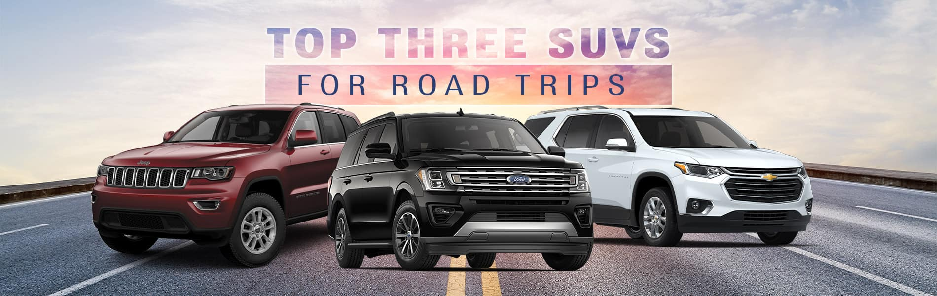 Top Three SUVs for Road Trips | Fort Wayne, IN