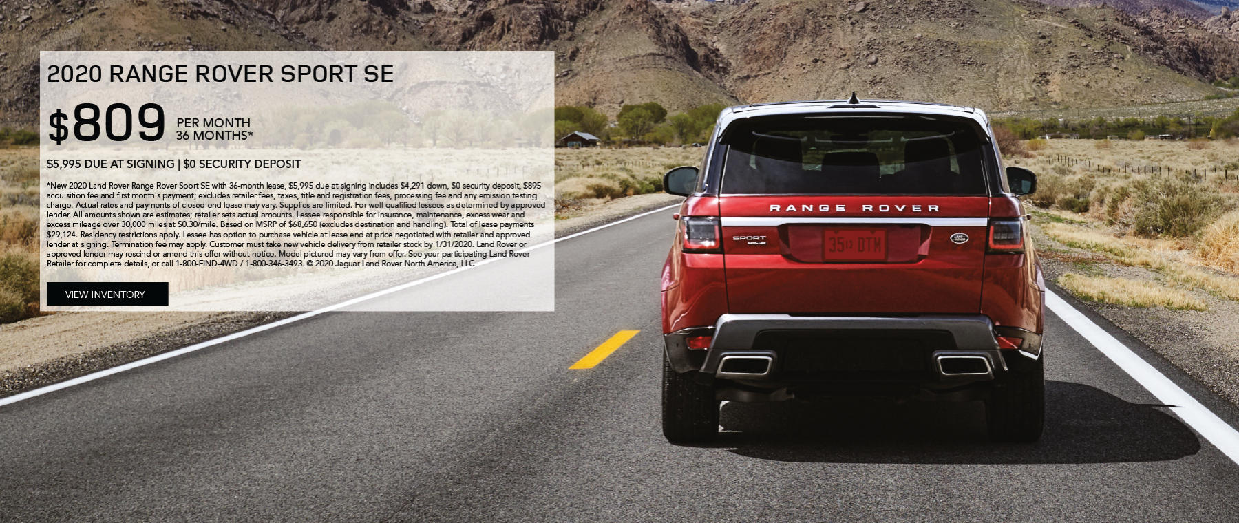 2020 Range Rover Sport SE on highway road with mountains in distance. LEASE FOR $809 PER MONTH FOR 36 MONTHS* $5,995 CASH DUE AT SIGNING. View Inventory.