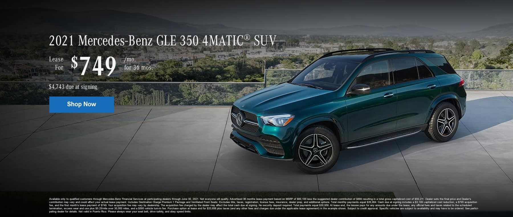 2021 Mercedes-Benz GLE 350 4MATIC® SUV Lease for $749/month for 36 months. $4,743 due at signing