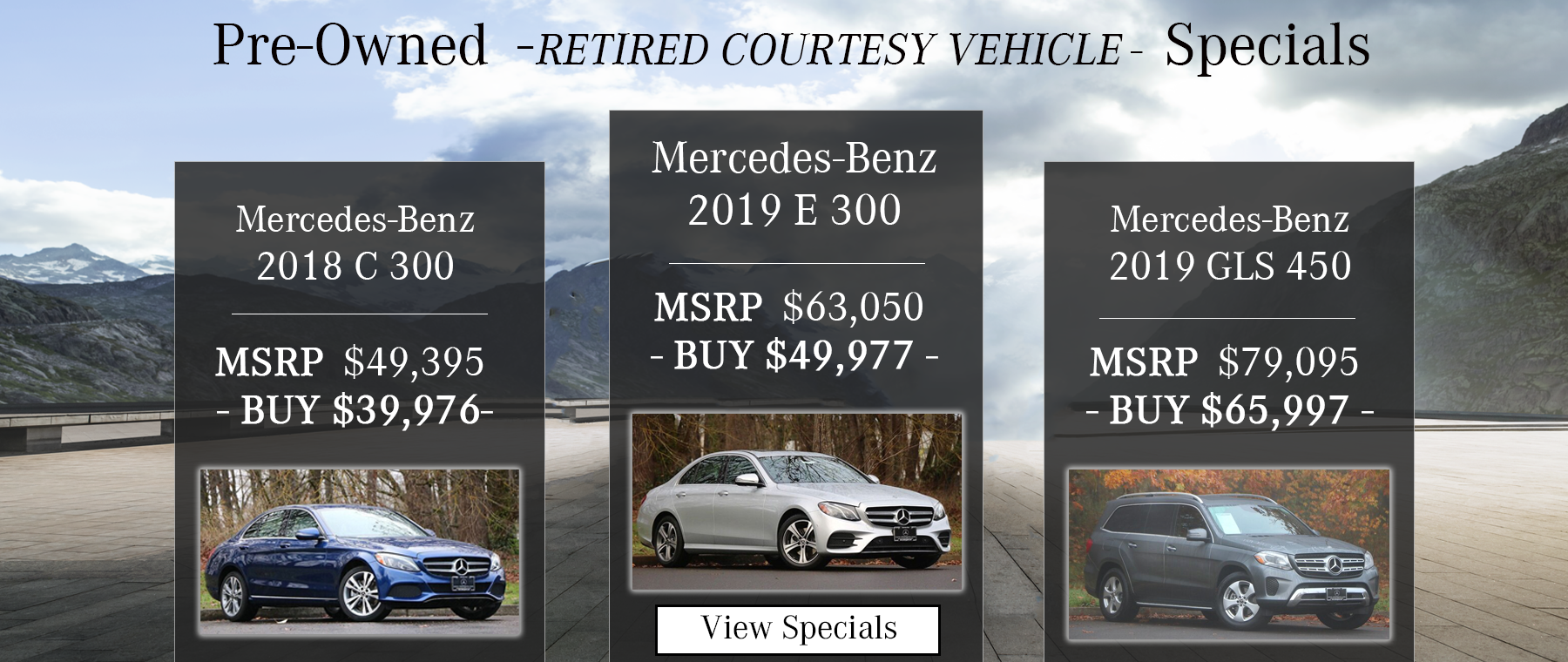 PRE-OWNED RETIRED COURTESY VEHICLE SPECIALS