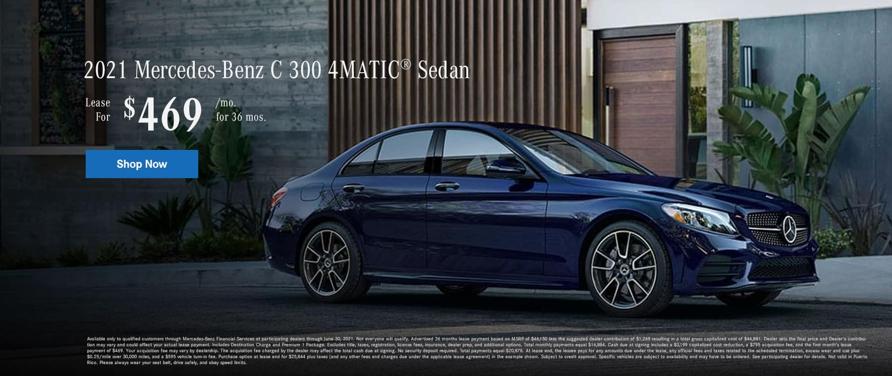 2021 Mercedes-Benz C300 4MATIC® Sedan. Lease for $469 Per Month for 36 Months