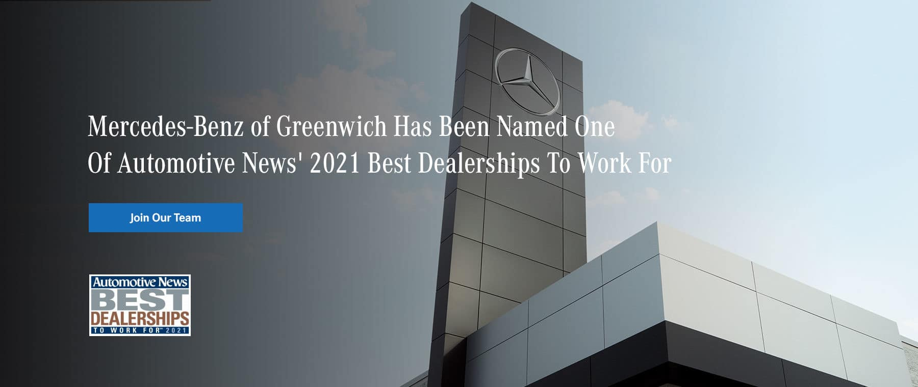 Mercedes-Benz Greenwich has been named one of automotive news' 2021 best dealerships to work for!