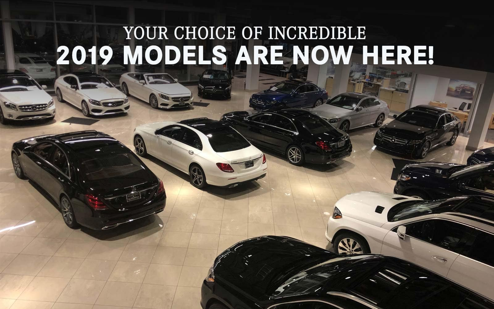 2019 Models Are Now Here