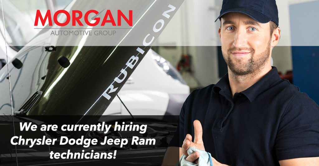We are hiring Chrysler Dodge Jeep Ram Technicians | Morgan Auto Group: New and Used Vehicles in ...