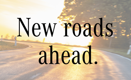 New Roads Ahead