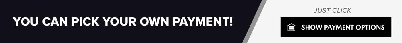 Pick Your Payment Show payment options banner