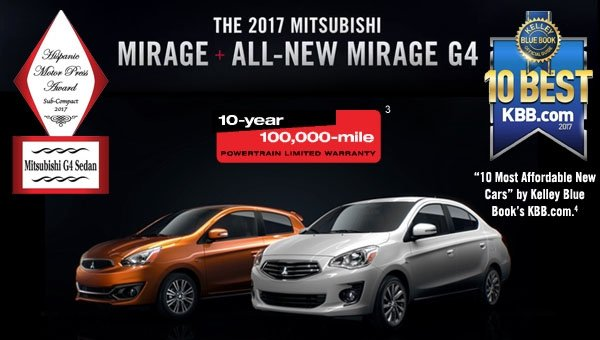 The 2017 Mitsubishi Mirage + All-New Mirage G4. 10-year 100,000 mile warranty