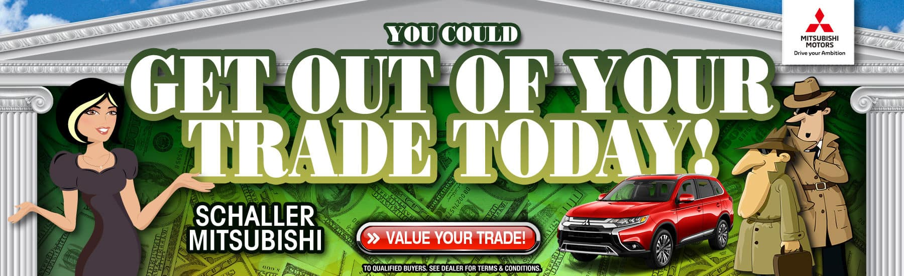 Trade in your old car today at Schaller Mitsubishi