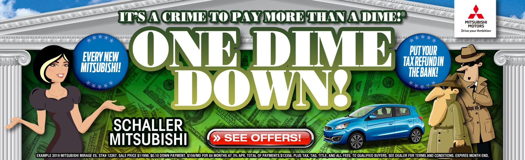 Pay just One Dime Down on New Mitsubishis