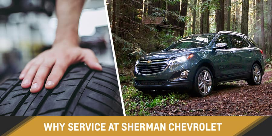 Why Service at Sherman Chevrolet in Sherman, Texas