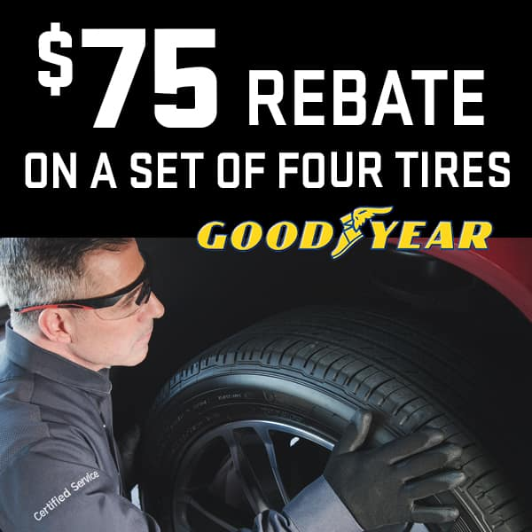 $75 Rebate on a set of Four Goodyear Tires