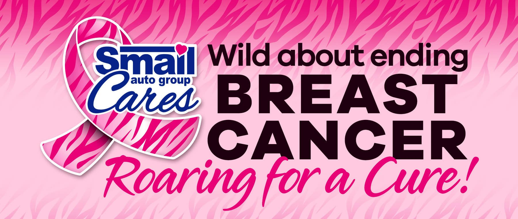 Smail Cares - Roaring for a Cure!