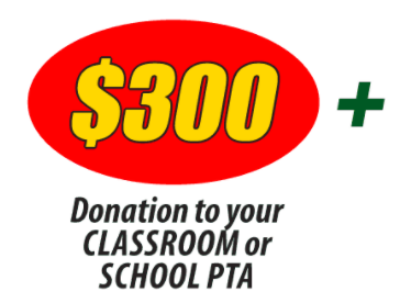 300 donation to your classroom or school pta