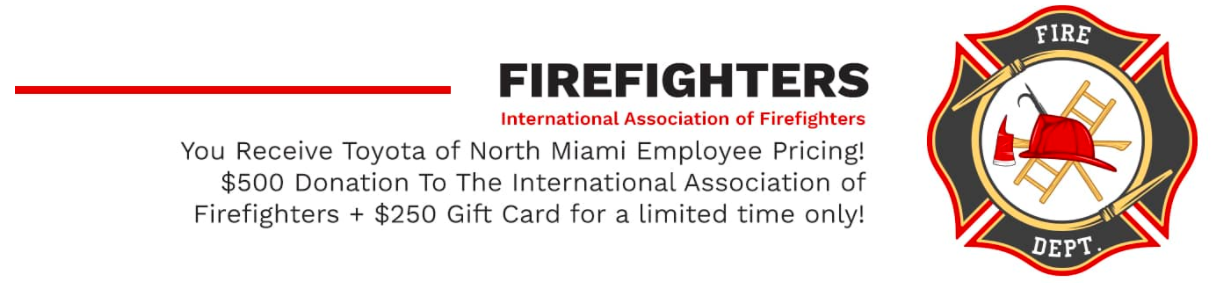 Firefighter VIP Offer