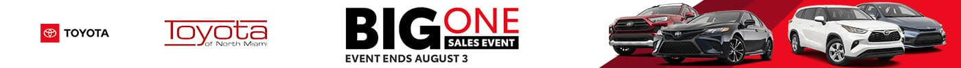 Toyota of North Miami - The Big One Sales Event