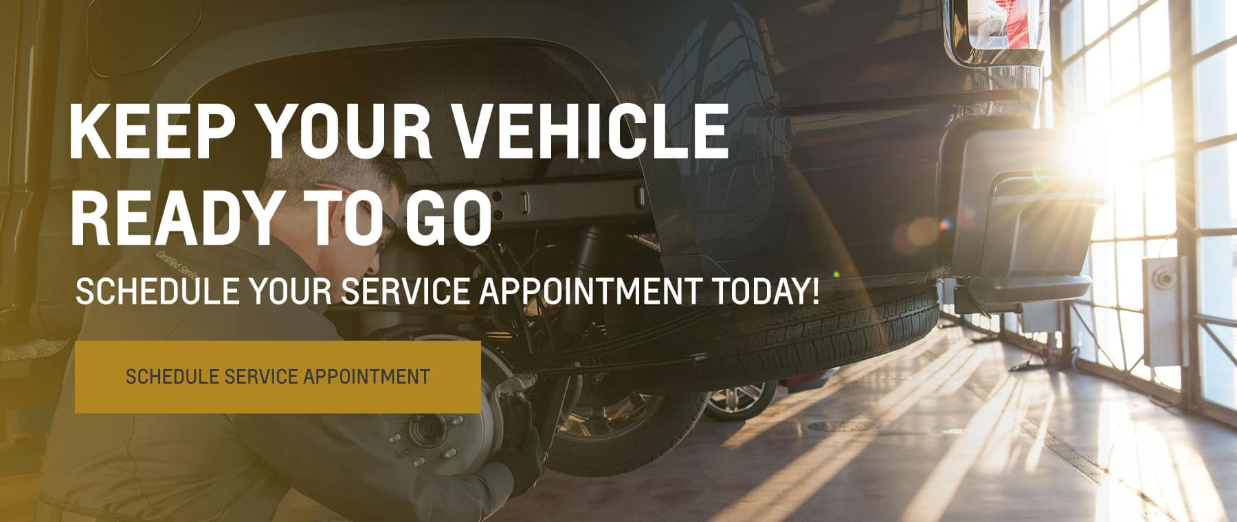 Keep Your Vehicle Ready to Go. Schedule Your Service Appointment Today!