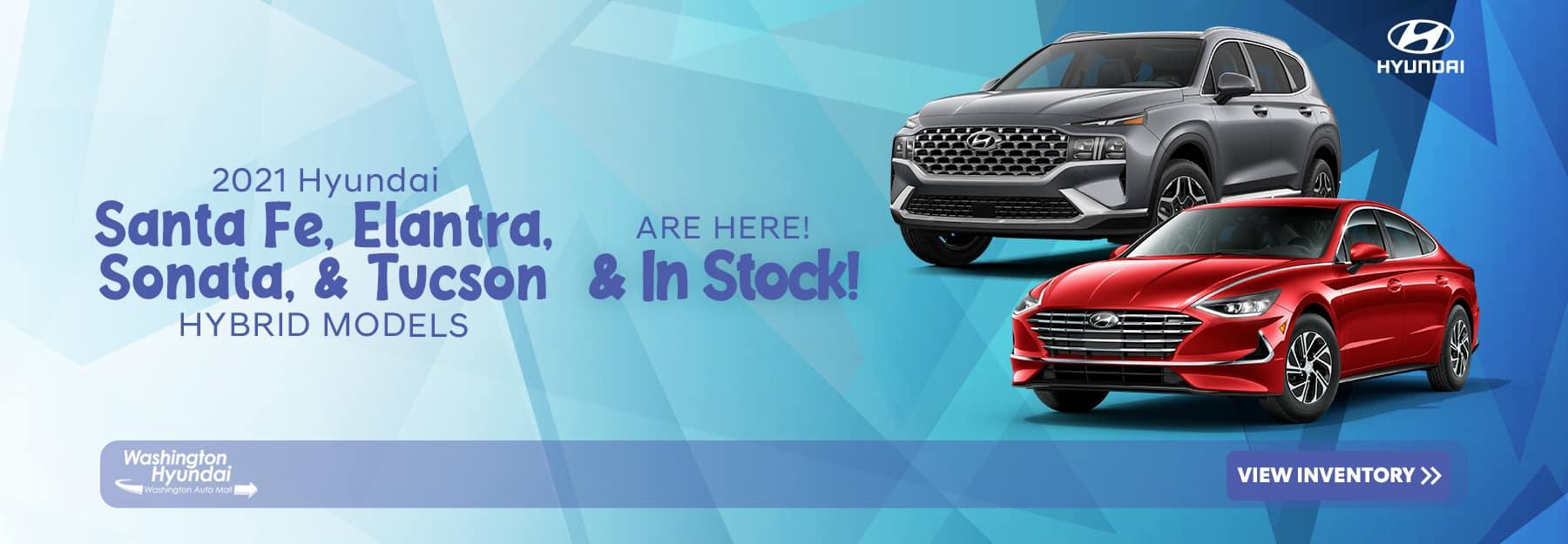 2021 Hyundai Santa Fe, Elantra, Sonata, & Tucson hybrid models are here & in stock!